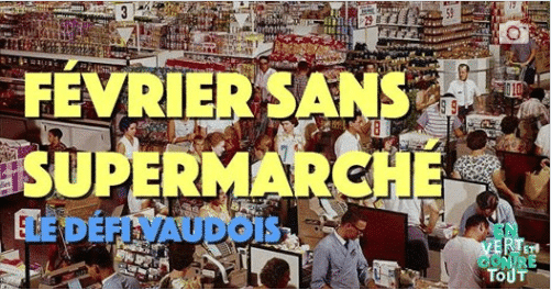 Le mois de Février sans Supermarché !